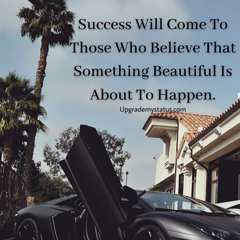 Motivational quote over the view of mansion with sports car parked In front