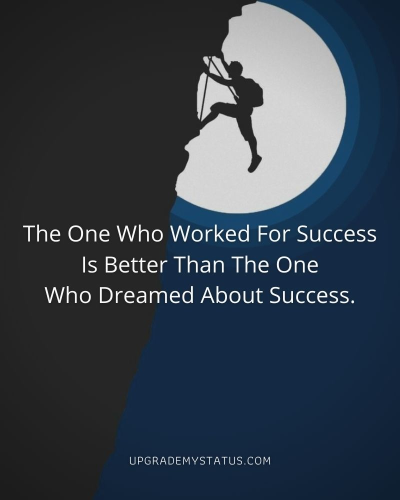 A man is climbing on a steep mountain on full moon showing in the background with motivational status written on it