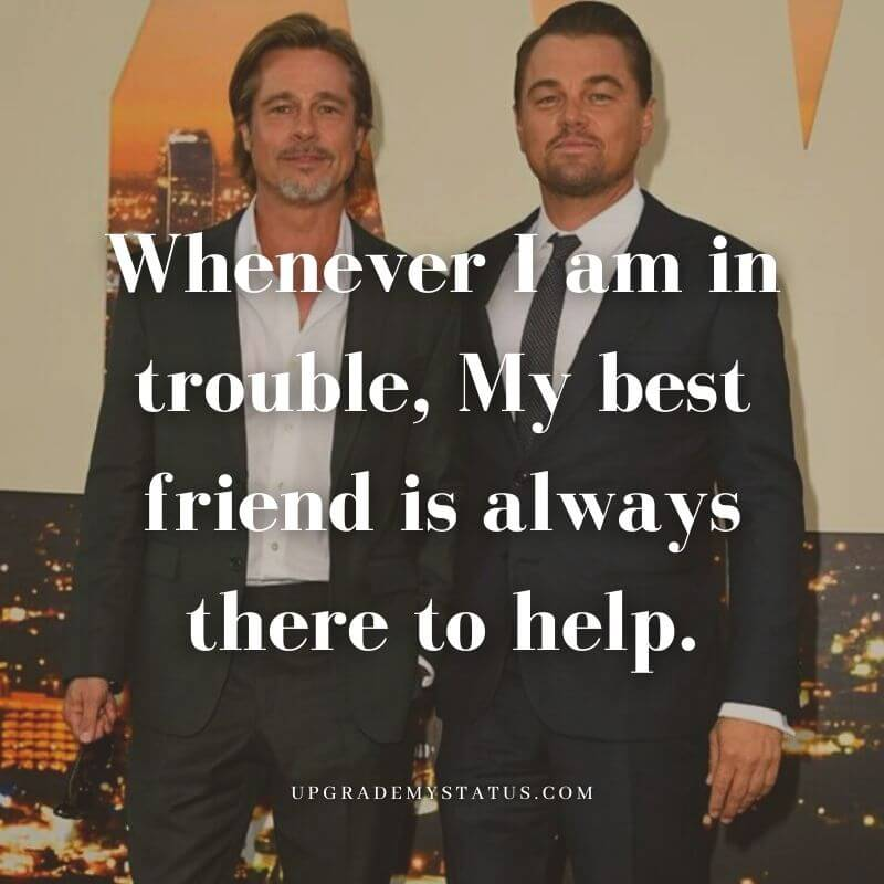 image of brad pit and Leonardo DiCaprio with a sentence about friendship is written over it