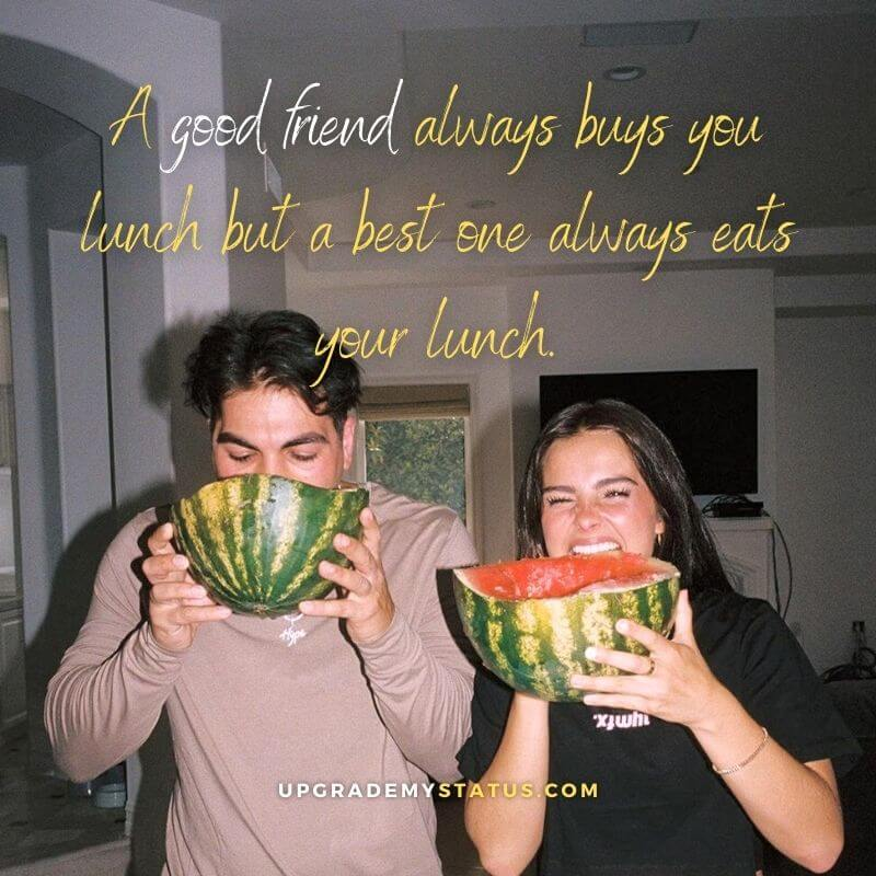 a girl and boy is eating water melon over it funny friendship status is written