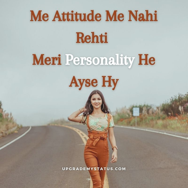 image of a girl walking on a road with attitude status for girl in hindi written over it
